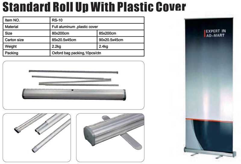 Standard Roll Up With Plastic Cover